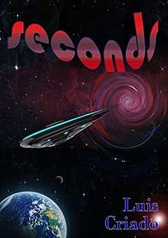 Seconds by [Criado-Fernández, Luis]