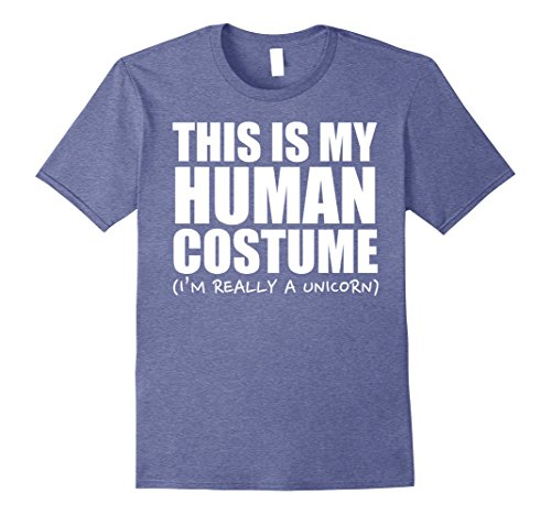 Mens This Is My Human Costume I'm A Unicorn Halloween T-Shirt Small Heather Blue