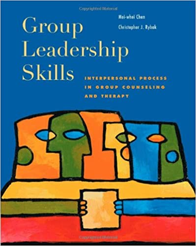 Interpersonal Process in Group Counseling and Therapy Group Leadership Skills
