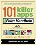 101 Killer Apps for Your Palm Handheld (101 BestSeries)
