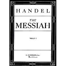 Messiah (Oratorio, 1741): Violin 1 Part