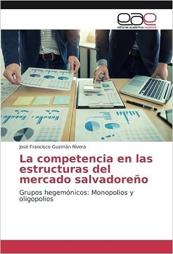 Amazon Fr La Competencia En Las Estructuras Del Mercado