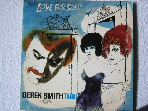 Love for Sale - Derek Smith Trio