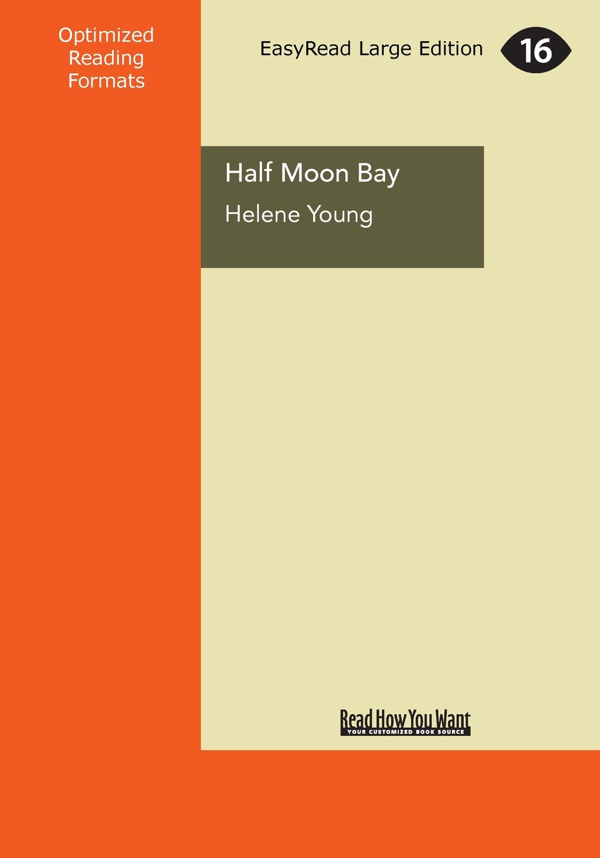 Ebook Half Moon Bay By Helene Young