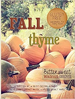 Fall Thyme: Bittersweet Walnut Grove: Volume 4