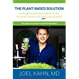 The Plant-Based Solution: A Vegan Cardiologist's Plan to Save Your Life and the Planet