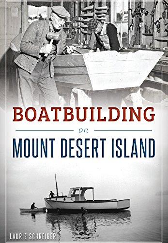 Mount Desert Island (Boatbuilding on Mount Desert Island)