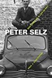 Peter Selz: Sketches of a Life in Art