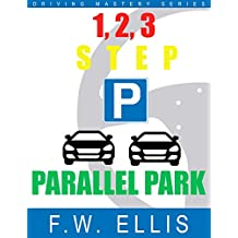 1, 2, 3, Step Parallel Park (Driving Mastery Series)