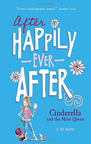 Read Online Cinderella and the Mean Queen (After Happily Ever After) pdf epub