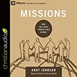 Missions: How the Local Church Goes Global: 9marks Series | Andy Johnson
