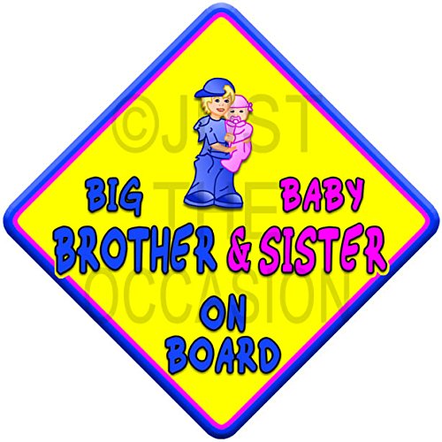 (SUN) BIG BROTHER + BABY SISTER ON BOARD (like baby on board sign) Non Personalised novelty baby on board car window sign. Just The Occasion