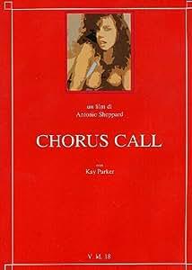 Chorus Call [Italia] [DVD]