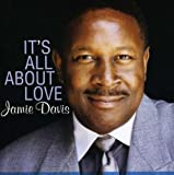 It's All About Love by Jamie Davis (2002-02-15)