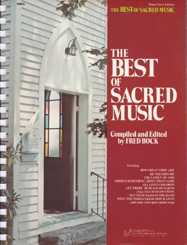 The Best of Sacred Music (Piano/Vocal Edition)