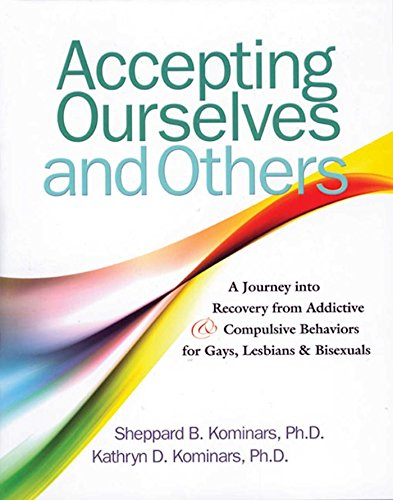 D0wnl0ad Accepting Ourselves and Others: A Journey into Recovery from Addictive and Compulsive Behaviors for P.D.F