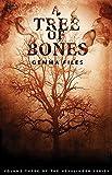 A Tree of Bones: Volume Three of the Hexslinger Series