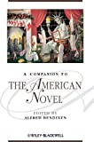 A Companion to the American Novel, , 1405101199