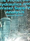 img - for Fire protection hydraulics and water supply analysis book / textbook / text book