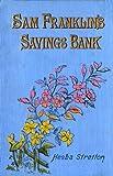 Sam Franklin's Savings Bank