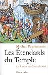 Le Roman des croisades, tome 2 : Les étendards du temple par Peyramaure