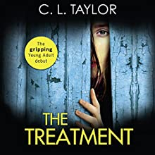 The Treatment Audiobook by C. L. Taylor Narrated by Georgia Maguire