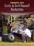 Image de Porsche 356: Guide to Do-it-Yourself Restoration