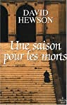 Une saison pour les morts par David Hewson