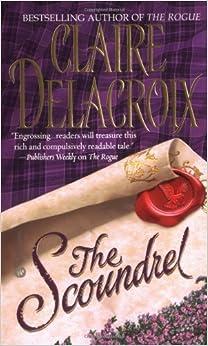 Book The Scoundrel by Claire Delacroix (2003-08-01)