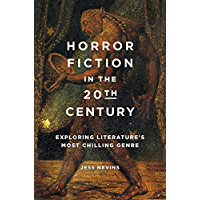 Horror Fiction in the 20th Century: Exploring Literature's Most Chilling Genre book cover