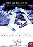 Crack in the Line, Michael Lawrence, 006072479X