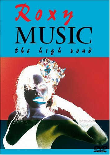 Roxy Music: The High Road by Universal Music