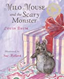 img - for Milo Mouse and the Scary Monster book / textbook / text book