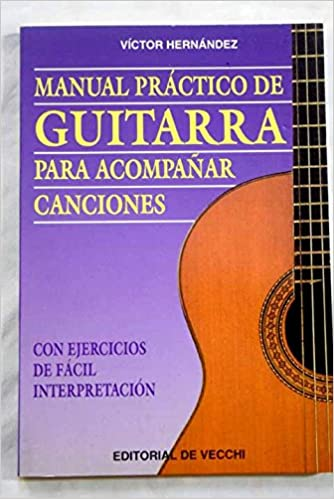 Manual practico de guitarra para acompañar canciones: Amazon.es ...