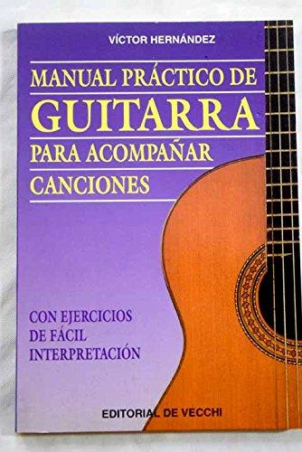Manual practico de guitarra para acompañar canciones: Amazon.es ...