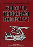 Counter-Terrorism Equipment, Ian V. Hogg, 185367267X