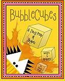 BubbleCubes, Sandy Pugh, 1460909232