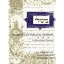 Readings in Biblical Hebrew: An Intermediate Textbook