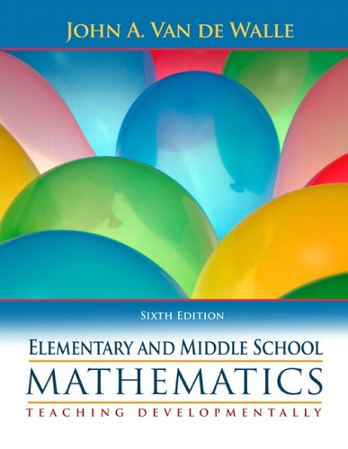 Elementary Education Math - Elementary and Middle School Mathematics: Teaching Developmentally