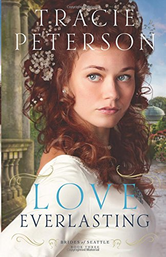Love Everlasting (Brides of Seattle)