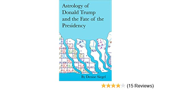 Astrology of Donald Trump and the Fate of his Presidency