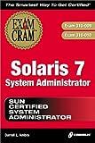 Solaris 7 System Administrator Exam Cram (Exam Cram (Coriolis Books))