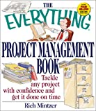 The Everything® Project Management Book, Rich Mintzer, 1580625835