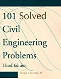 101 Solved Civil Engineering Problems, Michael R. Lindeburg, 1888577320