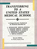Transferring to a United States Medical School, Zaslau, Stanley, 1886468117