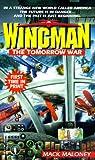 The Tomorrow War (Wingman #16)