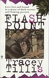 Flashpoint, Tracey Tillis, 0451407342