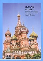 Ruslan Russe 1 : Méthode communicative de russe