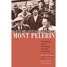 The Road from Mont Pèlerin: The Making of the Neoliberal Thought Collective, With a New Preface