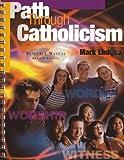 img - for Path Through Catholicism - Teacher Resource Manual book / textbook / text book